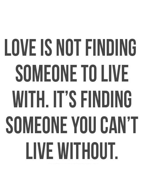 19 Amazing Quotes Collection To Live By about Love