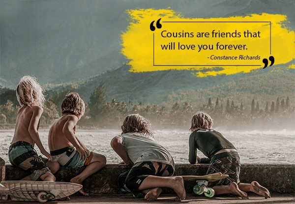 20 Best Cousins Quotes