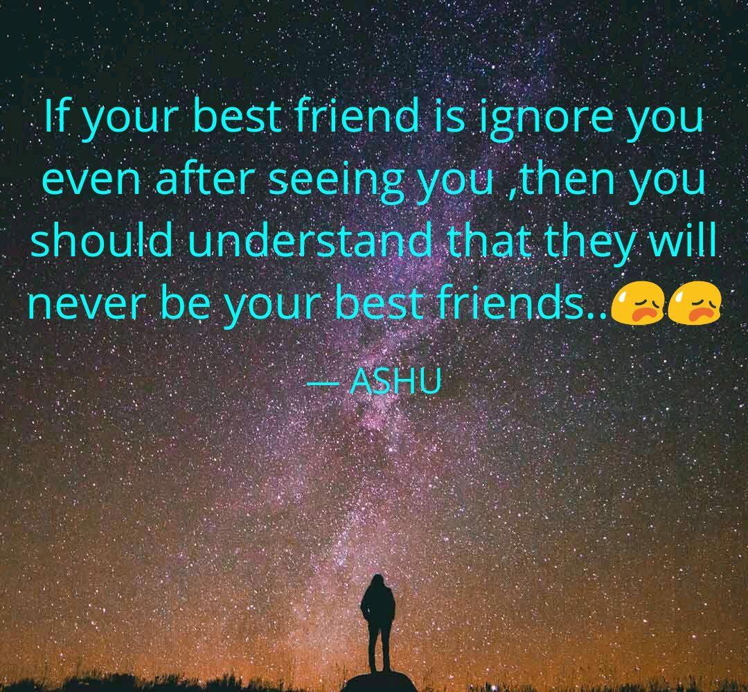 Friends Ignore Quotes