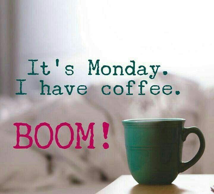 Happy Monday Coffee Quotes