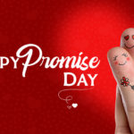 Promise Day: The Romantic Promise Day of Valentines Week