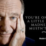 15 Robin Williams Famous Quotes