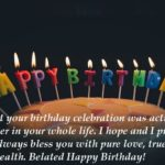 Romantic Late Birthday Wishes For Someone Special