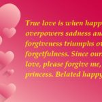 Romantic Late Birthday Quotes For Someone Special
