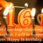 Beautiful 16th Birthday Wishes For Daughter