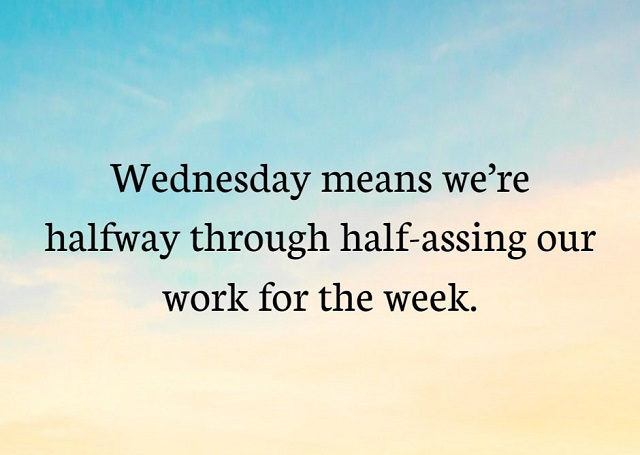 Beautiful Wednesday Quotes